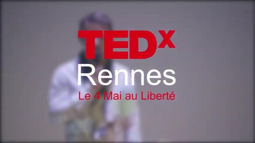 TEDx Rennes 2019 résumé